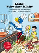 Cover-Bild zu Weiss, Martin: Globis Schweizer Küche