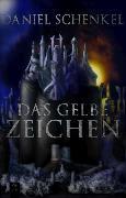 Cover-Bild zu Schenkel, Daniel: Das gelbe Zeichen (eBook)