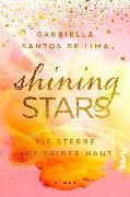 Cover-Bild zu Shining Stars - Die Sterne auf deiner Haut von Santos de Lima, Gabriella