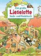 Cover-Bild zu Das große Lieselotte Such- und Findebuch von Steffensmeier, Alexander