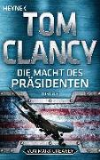 Cover-Bild zu Die Macht des Präsidenten von Clancy, Tom