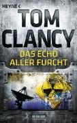 Cover-Bild zu Das Echo aller Furcht (eBook) von Clancy, Tom