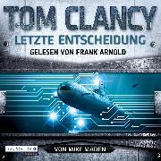 Cover-Bild zu Letzte Entscheidung (Audio Download) von Clancy, Tom