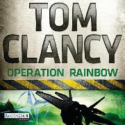 Cover-Bild zu Operation Rainbow (Audio Download) von Clancy, Tom
