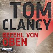 Cover-Bild zu Befehl von Oben (Audio Download) von Clancy, Tom
