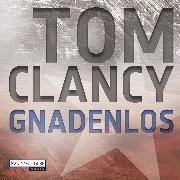 Cover-Bild zu Gnadenlos (Audio Download) von Clancy, Tom