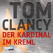Cover-Bild zu Der Kardinal im Kreml (Audio Download) von Clancy, Tom
