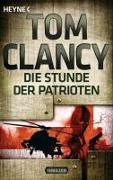 Cover-Bild zu Die Stunde der Patrioten von Clancy, Tom