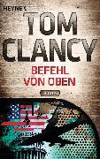 Cover-Bild zu Befehl von oben (eBook) von Clancy, Tom