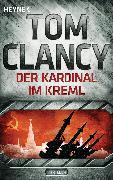 Cover-Bild zu Der Kardinal im Kreml (eBook) von Clancy, Tom