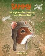 Cover-Bild zu Sammy - Die unglaublichen Abenteuer einer kleinen Maus