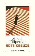 Cover-Bild zu Rote Kreuze von Filipenko, Sasha