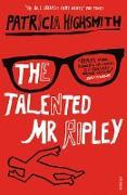 Cover-Bild zu The Talented Mr Ripley von Highsmith, Patricia