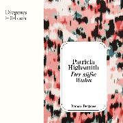 Cover-Bild zu Der süße Wahn (Audio Download) von Highsmith, Patricia