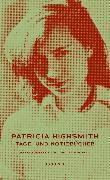 Cover-Bild zu Tage- und Notizbücher von Highsmith, Patricia