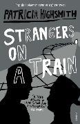 Cover-Bild zu Strangers on a Train von Highsmith, Patricia