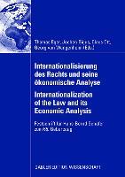 Cover-Bild zu Eger, Thomas (Hrsg.): Internationalisierung des Rechts und seine ökonomische Analyse Internationalization of the Law and its Economic Analysis