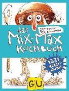 Cover-Bild zu Das Mix-Max-Kochbuch