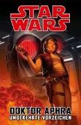 Cover-Bild zu Spurrier, Simon: Star Wars Comics: Doktor Aphra III: Umgekehrte Vorzeichen