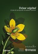 Cover-Bild zu Musée et Jardins botaniques cantonaux vaudois (Hrsg.): Trésor végétal
