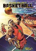Cover-Bild zu Van Lente, Fred: The Comic Book Story of Basketball