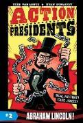 Cover-Bild zu Van Lente, Fred: Action Presidents #2: Abraham Lincoln!