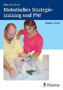 Cover-Bild zu Motorisches Strategietraining und PNF (eBook) von Horst, Renata