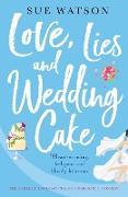 Cover-Bild zu Love, Lies and Wedding Cake von Watson, Sue