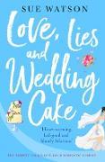 Cover-Bild zu Love, Lies and Wedding Cake (eBook) von Watson, Sue