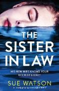 Cover-Bild zu The Sister-in-Law: An utterly gripping psychological thriller von Watson, Sue