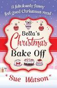 Cover-Bild zu Bella's Christmas Bake Off von Watson, Sue