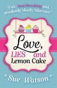 Cover-Bild zu Love, Lies and Lemon Cake (eBook) von Watson, Sue