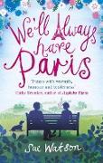 Cover-Bild zu We'll Always Have Paris (eBook) von Watson, Sue