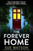 Cover-Bild zu Watson, S: Forever Home (eBook) von Sue Watson