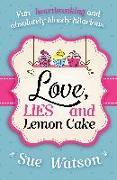 Cover-Bild zu Love, Lies and Lemon Cake von Watson, Sue