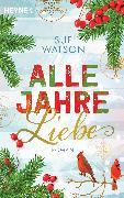 Cover-Bild zu Alle Jahre Liebe (eBook) von Watson, Sue