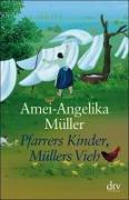 Cover-Bild zu Pfarrers Kinder, Müllers Vieh