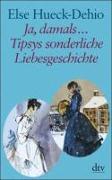 Cover-Bild zu Ja, damals ? Tipsys sonderliche Liebesgeschichte