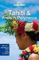 Cover-Bild zu Lonely Planet Tahiti & French Polynesia