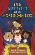 Cover-Bild zu Arlo, Miss Pythia and the Forbidden Box von HEMMING, ALICE