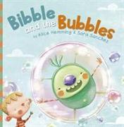 Cover-Bild zu Bibble and the Bubbles von Hemming, Alice