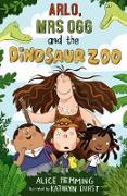 Cover-Bild zu Arlo, Mrs Ogg and the Dinosaur Zoo von HEMMING, ALICE