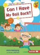 Cover-Bild zu Can I Have My Ball Back? von Hemming, Alice