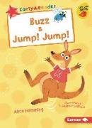 Cover-Bild zu Buzz & Jump! Jump! von Hemming, Alice