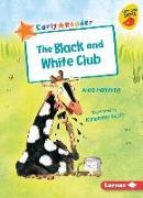 Cover-Bild zu The Black and White Club von Hemming, Alice