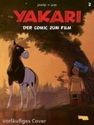 Cover-Bild zu Job, André: Yakari Filmbuch - Die Comicvorlage zum Film 2