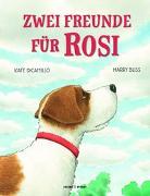 Cover-Bild zu Zwei Freunde für Rosi von DiCamillo, Kate
