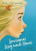 Cover-Bild zu Louisianas Weg nach Hause von DiCamillo, Kate