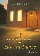 Cover-Bild zu Die wundersame Reise von Edward Tulane von DiCamillo, Kate