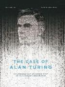 Cover-Bild zu Liberge, Eric: The Case of Alan Turing: The Extraordinary and Tragic Story of the Legendary Codebreaker